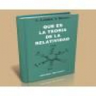 Qué es la teoría de la relatividad. --- Editorial Mir, s.a, Moscú. - mejor precio | unprecio.es