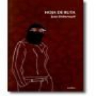 Hoja de ruta. Traducción de Daniel Gascón. --- Xórdica, 2006, Zaragoza. - mejor precio | unprecio.es