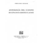 Antología del cuento hispanoamericano (B. Lillo, H. Quiroga, A. Uslar Pietri, N. Guzmán, A. Roa Bastos, J. L. Borges, et - mejor precio | unprecio.es