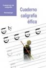 Cuaderno de caligrafía élfica - mejor precio | unprecio.es
