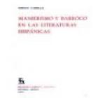 Manierismo y barroco en las literaturas hispánicas. --- Gredos, BRH nº332, 1983, Madrid. - mejor precio   unprecio.es