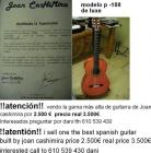 ATENCIÓN!! VENDO UNA DE LAS MEJORES GUITARRAS ESPAÑOLAS CONTRUIDAS POR JOAN - mejor precio | unprecio.es