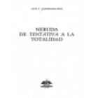 Neruda. De Tentativa del hombre infinito a la totalidad (P. Neruda en la encrucijada de Tentativa - Introito - Análisis - mejor precio | unprecio.es