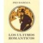 Los últimos románticos. Novela. --- Austral nº445, 1963, Madrid. 4ª edición. - mejor precio   unprecio.es