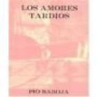 Los amores tardíos. Novela --- Austral nº320, 1946, Madrid. 2ªed. - mejor precio   unprecio.es