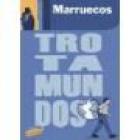 La guía del trotamundos: Marruecos. --- Gaesa, 1990, Madrid. - mejor precio | unprecio.es