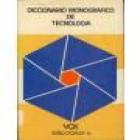 diccionario monográfico de tecnología.- --- vox bibliograf, 1980, barcelona. - mejor precio   unprecio.es