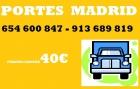 Portes** en ventas **654-600-847…….desdee 30€ - mejor precio | unprecio.es