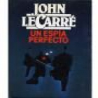 Un espía perfecto. Novela. Traducción de Jaime Zulaica. --- Plaza & Janés, Colección Exitos, 1986, Barcelona. - mejor precio | unprecio.es