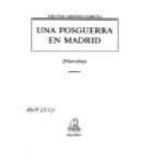 Una posguerra en Madrid (Novela ambientada en el Madrid de la posguerra). --- Avapiés, 1992, Madrid. - mejor precio   unprecio.es