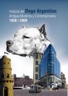 LIBRO DOGO ARGENTINO HISTORIA ANTIGUA MODERNA Y CONTEMPORANEA 1930/2009 - mejor precio | unprecio.es