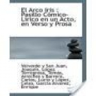 El arco iris. Música de Valverde y Torregrosa. --- Sociedad de Autores Españoles, 1912, Madrid. 2ªed. - mejor precio   unprecio.es
